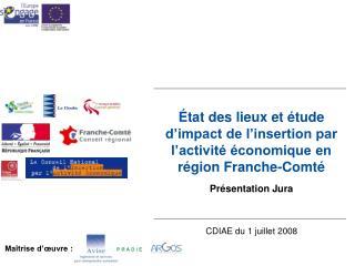 État des lieux et étude d'impact de l'insertion par l'activité économique en région Franche-Comté