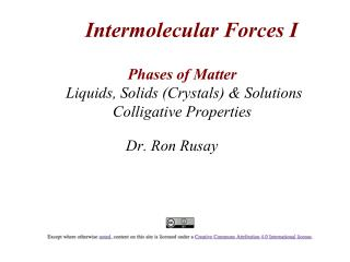 Phases of Matter   Liquids, Solids (Crystals) & Solutions Colligative Properties