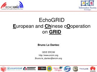 EchoGRID  E uropean and  Ch inese c O operation on  GRID