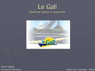 Le Gall Électricité marine et industrielle
