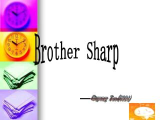 Brother Sharp