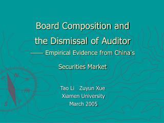 Tao Li   Zuyun Xue                  Xiamen University                  March 2005