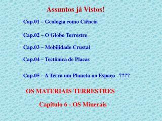 Capítulo 6 - OS Minerais
