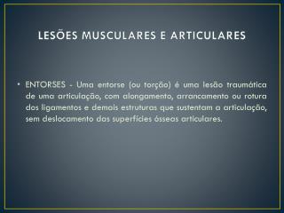 LESÕES MUSCULARES E ARTICULARES