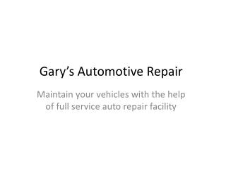 Maintain your vehicles with full service auto repair company