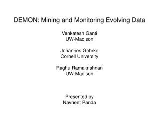 DEMON: Mining and Monitoring Evolving Data