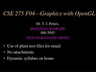 CSE 275 F04�Graphics with OpenGL