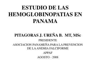 ESTUDIO DE LAS HEMOGLOBINOPATIAS EN PANAMA