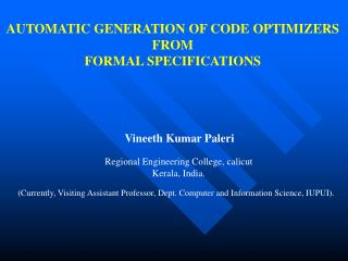 AUTOMATIC GENERATION OF CODE OPTIMIZERS FROM FORMAL SPECIFICATIONS
