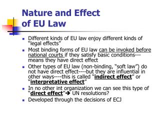 Nature and Effect  of EU Law