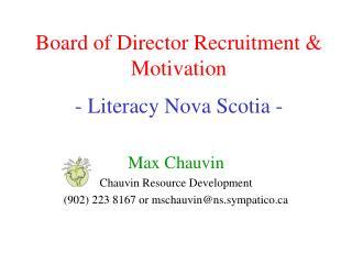 Board of Director Recruitment & Motivation - Literacy Nova Scotia -