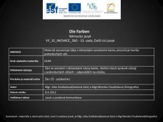 Die  Farben Německý jazyk VY_32_INOVACE_260  -  13.  sada,  Další cizí jazyk