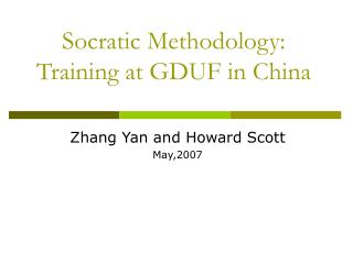 Socratic Methodology: Training at GDUF in China