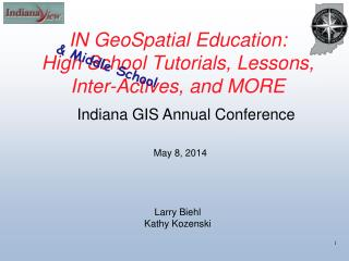 IN GeoSpatial Education: High School Tutorials, Lessons, Inter-Actives, and MORE