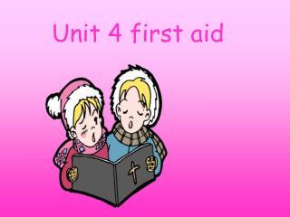 :unit 4 --first-aid