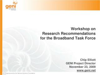 Workshop on Research Recommendations for the Broadband Task Force
