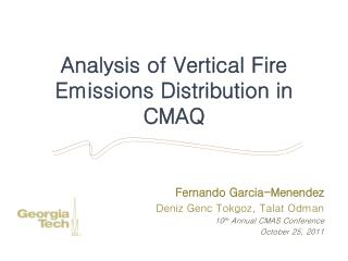 Analysis of Vertical Fire Emissions Distribution in CMAQ