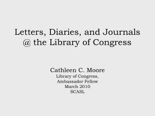 Letters, Diaries, and Journals @ the Library of Congress