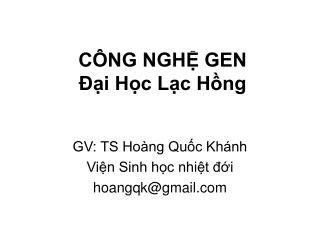 CÔNG NGHỆ GEN Đại Học Lạc Hồng