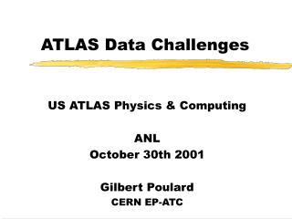 ATLAS Data Challenges