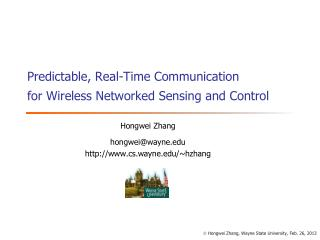 Predictable, Real-Time Communication for Wireless Networked Sensing and Control