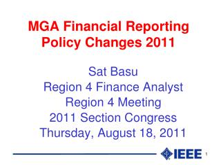 MGA Financial Reporting Policy Changes 2011