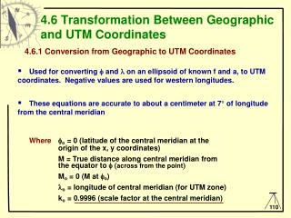 4.6 Transformation Between Geographic  and UTM Coordinates