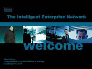 The Intelligent Enterprise Network