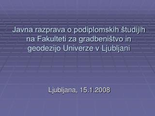 Ljubljana, 15.1.2008