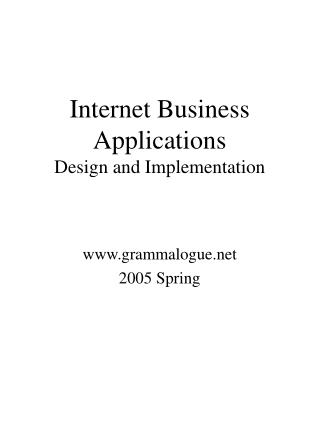 Internet Business Applications  Design and Implementation