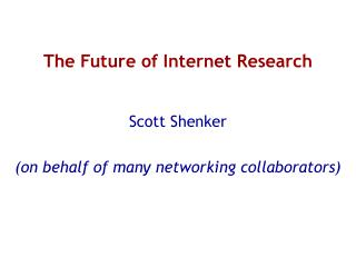 The Future of Internet Research