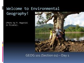 Welcome to Environmental Geography!