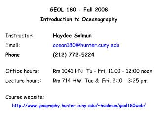 GEOL 180 - Fall 2008 Introduction to Oceanography Instructor:		 Haydee Salmun