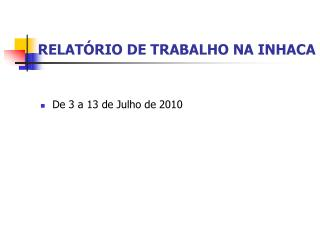RELATÓRIO DE TRABALHO NA INHACA