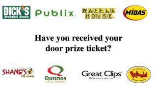 Have you received your  door prize ticket?