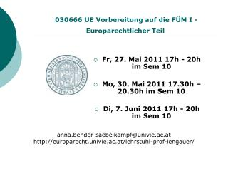 030666  UE Vorbereitung auf die FÜM I - Europarechtlicher Teil