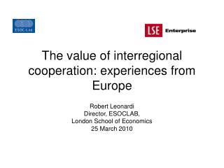 The value of interregional cooperation: experiences from Europe