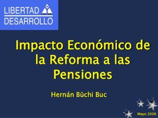 Impacto Económico de la Reforma a las Pensiones