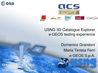 USNG 3D Catalogue Explorer   e-GEOS testing experience