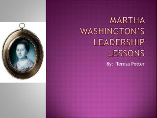 Martha Washington's leadership lessons