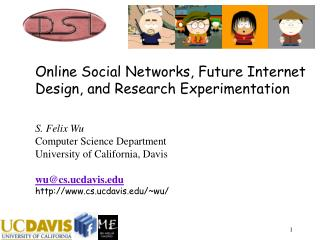 Online Social Networks, Future Internet Design, and Research Experimentation