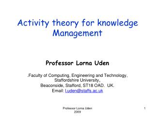 Activity theory for knowledge Management