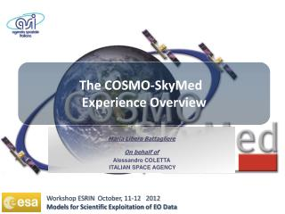 The COSMO-SkyMed   Experience Overview
