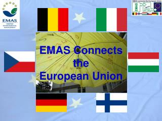 EMAS  Connects the European Union