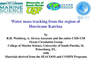 Water mass tracking from the region of Hurricane Katrina