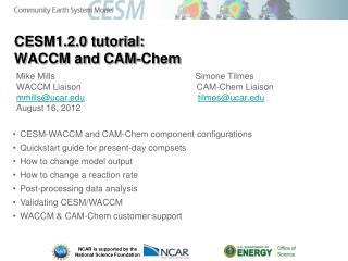 CESM1.2.0 tutorial:  WACCM and CAM-Chem