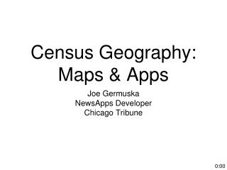 Census Geography: Maps & Apps