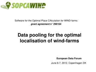 Software for the Optimal Place CAlculation for WIND-farms grant agreement  n� 296164
