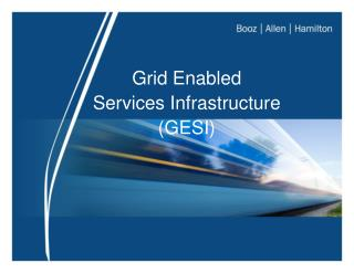 Grid Enabled  Services Infrastructure (GESI) ‏