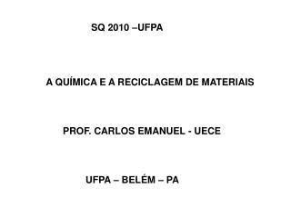 SQ 2010 –UFPA